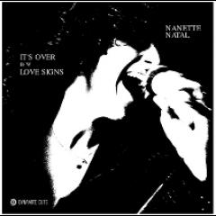 Nanette Natal - It's Over / Love Signs (Black Vinyl Edition)
