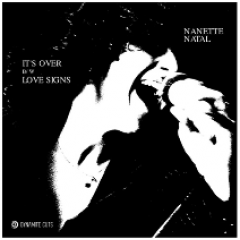 Nanette Natal - It's Over / Love Signs (Red Vinyl Edition)