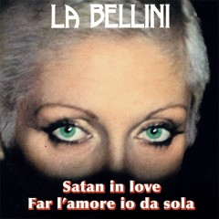 La Bellini - Satan In Love