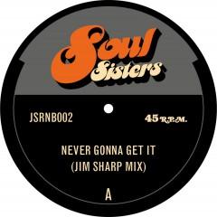Jim Sharp - ever Gonna Get It (Jim Sharp Mix) / It Always Seems To Go (Jim Sharp Mix)