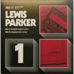 Lewis Parker - Incognito (Original Version) b/w Incognito (Instrumental)