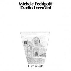 Michele Fedrigotti - I Fiori Del Sole