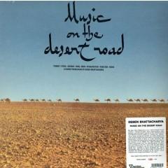 Deben Bhattacharya - Music On The Desert Road
