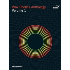 Waxpoetics Anthology - Volume 1