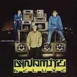 Dynamite Deluxe - Ladies & Gentlemen