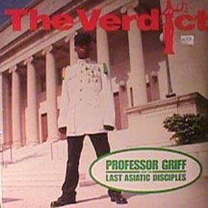 Professor Griff And The Last Asiatic Disciples - The Verdict