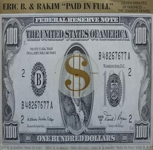Eric B. & Rakim - Paid In Full (Seven Minutes Of Madness - The Coldcut Remix)