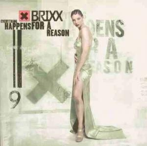 Brixx - Everything Happens For A Reason