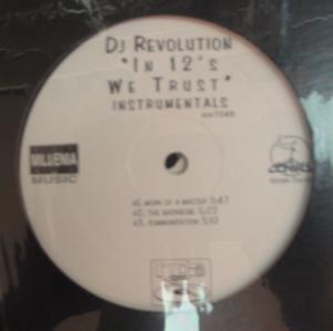 DJ Revolution - In 12's We Trust (Instrumentals)