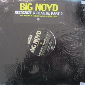 Big Noyd - Recognize & Realize: Part 2