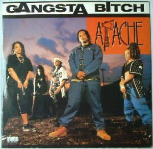 Apache - Gangsta Bitch / Apache Ain't Shit