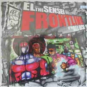 El Da Sensei - Frontline / All Rise
