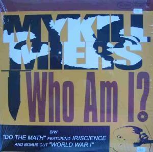 Mykill Miers - Who Am I?