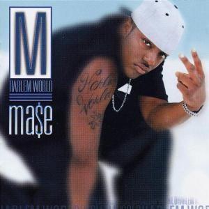 Mase - Harlem World