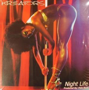 Kreators - Night Life / Dog Dayz