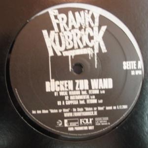Franky Kubrick - Rücken Zur Wand