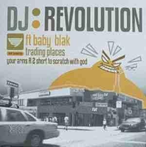 DJ Revolution - Trading Places