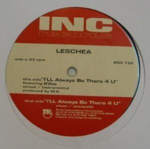 Leschea - I'll Always Be There 4 U