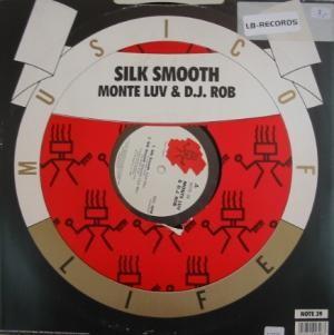 Monte Luv & DJ Rob - Silk Smooth
