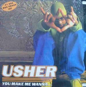 Usher - You Make Me Wanna