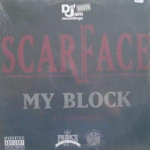 Scarface - My Block