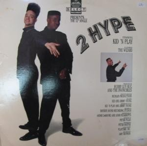 Kid 'N' Play - 2 Hype