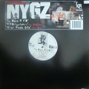 NYG'z - Ya Dayz R #'d / N.H.B. / What Kinda Life