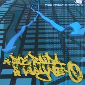 Roc Raida - Roc Raida & Wayne-O