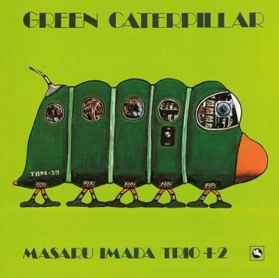 Masaru Imada Trio - Green Caterpillar