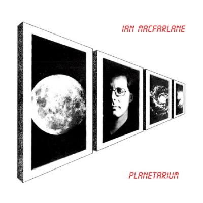 Ian MacFarlane - Planetarium