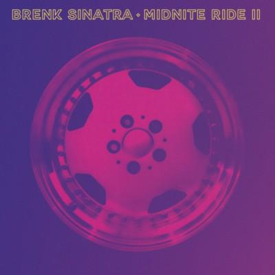 Brenk Sinatra - Midnite Ride II