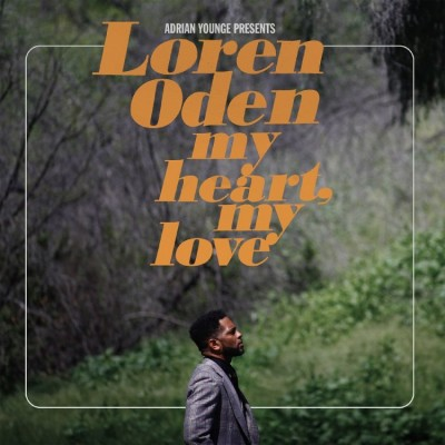 Adrian Young Pres. Loren Oden - My Heart, My Love