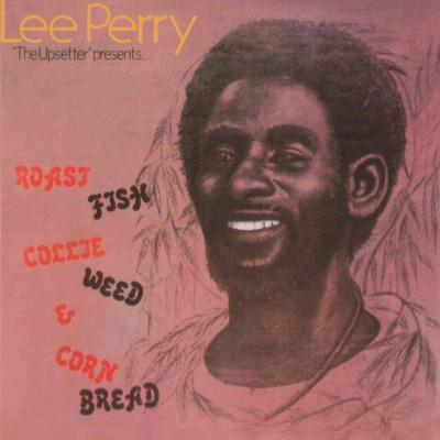 Lee Perry - Roast Fish Collie Weed & Corn Bread (Reissue)