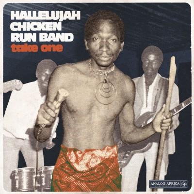Various - Take One - Hallelujah Chicken Run Band