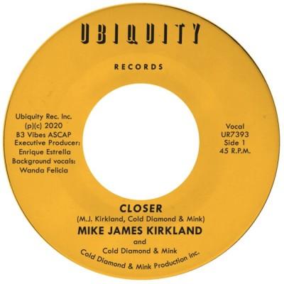 Mike James Kirkland and Cold Diamond & Mink - Closer