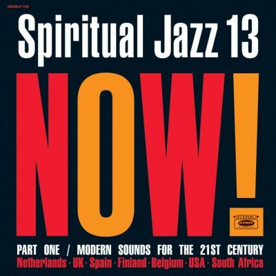 Various - Spiritual Jazz Vol.13: NOW Part 1