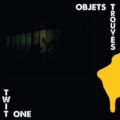 Twit One - Objets Trouvés
