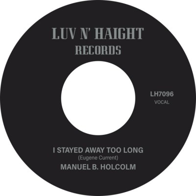 Manuel B. Holcolm - I Stayed Away Too Long / Kick Out
