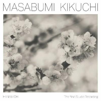 Masabumi Kikuchi - Hanamichi - The Final Studio Recording (180g)