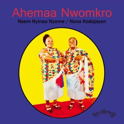 Aheema Nwomkro - Nsem Nyinaa Nyame / Nana Kodajayen