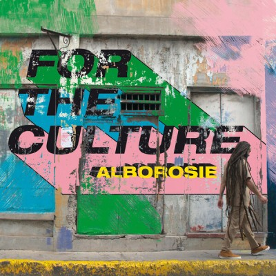 Alborosie - For The Culture