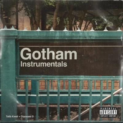 Gotham (Talib Kweli & Diamond D) - Gotham (Instrumentals)
