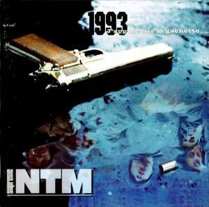 Suprême NTM - 1993 J'appuie Sur La Gachette...