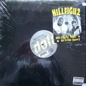 Hillfiguz - Not Enuff Time / Da Broke Theory