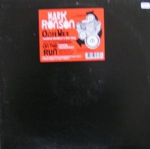 Mark Ronson - Ooh Wee / On The Run