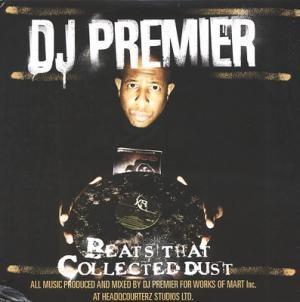 DJ Premier - Beats That Collected Dust Vol. 1