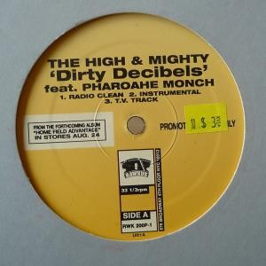 The High & Mighty - Dirty Decibels