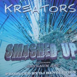 Kreators - Smashed Up