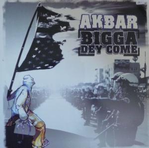 Akbar - Bigga Dey Come / Big Bang Boogie