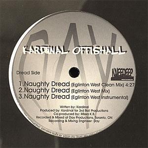 Kardinal Offishall - Naughty Dread / On Wid Da Show